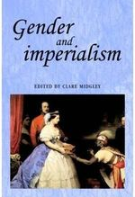 Gender and Imperialism - Clare Midgley