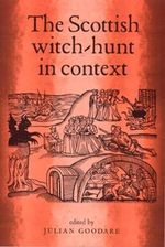The Scottish Witch-hunt in Context