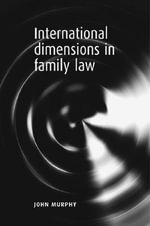 International Dimensions in Family Law - John Murphy