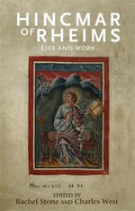 Hincmar of Rheims : Life and Work