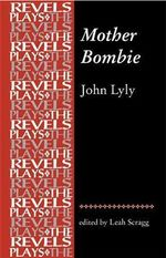 Mother Bombie : John Lyly