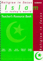 Islam in Today's World : Teacher's Resource Book - Janet Orchard