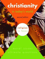 Christianity in Today's World : Student's Book - Janet Orchard