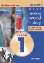 GCSE Modern World History Elearning Edition CDROM 1 : The First World War - Ben Walsh