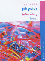 Advanced Physics Laboratory Book and CD-Rom - Peter Warren