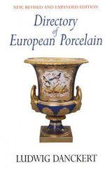 Directory of European Porcelain - Ludwig Danckert