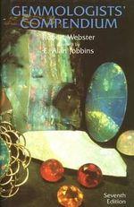Gemmologist's Compendium - Robert Webster