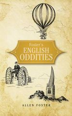 Foster's English Oddities - Allen Foster