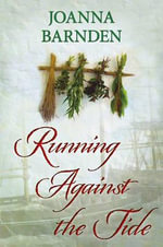 Running Against the Tide - Joanna Barnden