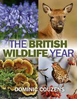 The British Wildlife Year - Dominic Couzens