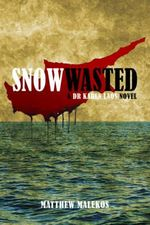 Snow Wasted - Matthew Malekos