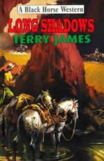 Long Shadows - Terry James