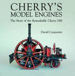 Cherry's Model Engines - David Carpenter