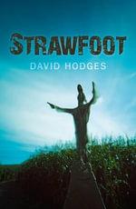 Strawfoot - David Hodges
