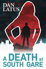 A Death at South Gare - Dan Latus