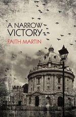 A Narrow Victory - Faith Martin
