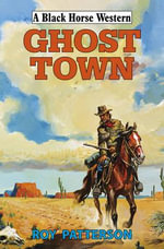 Ghost Town - Roy Patterson
