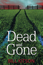 Dead and Gone - Bill Kitson