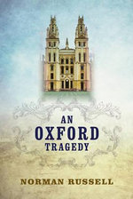 An Oxford Tragedy - Norman Russell