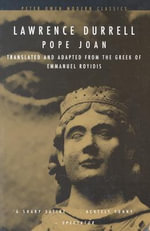 Pope Joan : Translated and Adapted from the Greek of Emmanual - Lawrence Durrell
