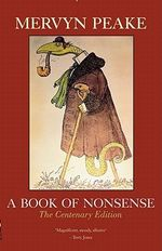 A Book of Nonsense : The Centenary Edition - Mervyn Peake