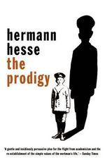 The Prodigy - Hermann Hesse