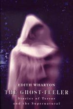 The Ghost Feeler - Edith Wharton