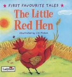The Little Red Hen : Based on a Traditional Folk Tale - Ronne Randall