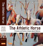 Rose : the Athletic Horse: Principles and Practice of Equine Horse Medicine - David R. Hodgson