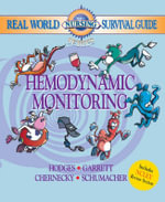 Real World Nursing Survival Guide : Hemodynamic Monitoring - Rebecca K. Hodges