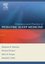 Principles and Practice of Pediatric Sleep Medicine - Stephen H. Sheldon