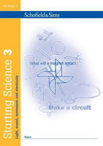 Starting Science Book 3 : Light, Sound, Movement & Electricity - Andrew Parker