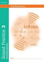 Sound Practice Book 3 : v. 3 - Andrew Parker