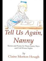 Tell Us Again Nanny - Claire Morton Hough