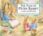The Tale of Peter Rabbit : Story Board Book - Beatrix Potter