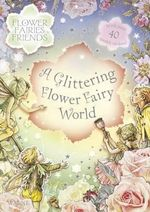 Flower Fairies Sparkly Sticker Book : Flower Fairies Friends - Cicely Mary Barker