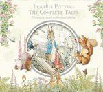Beatrix Potter the Complete Tales - Beatrix Potter