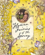 Flower Fairies of the Spring : Flower Fairies of the Spring - Cicely Mary Barker