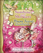 Sunshine and Showers : A Flower Fairies Handbook - Cicely Mary Barker