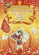 Flower Fairies : A Glittering World : Sticker Activity Book - Cicely Mary Barker