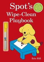 Spot's Wipe-Clean Playbook - Eric Hill