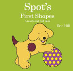 Spot's First Shapes - Eric Hill