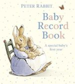Peter Rabbit : Baby Record Book - Beatrix Potter