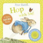 Peter Rabbit : Hop with Me! - Beatrix Potter