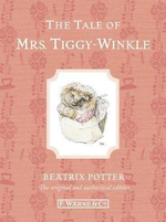 The Tale of Mrs. Tiggy-Winkle : Special Edition - Beatrix Potter