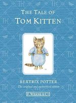 Tale of Tom Kitten : Special Edition - Beatrix Potter