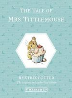 Tale of Mrs. Tittlemouse : Special Edition - Beatrix Potter