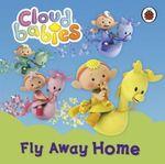 Fly Away Home - Ladybird