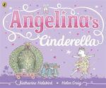 Angelina's Cinderella - Katharine Holabird