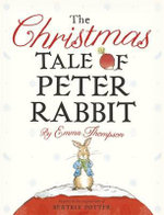 The Christmas Tale of Peter Rabbit - Emma Thompson